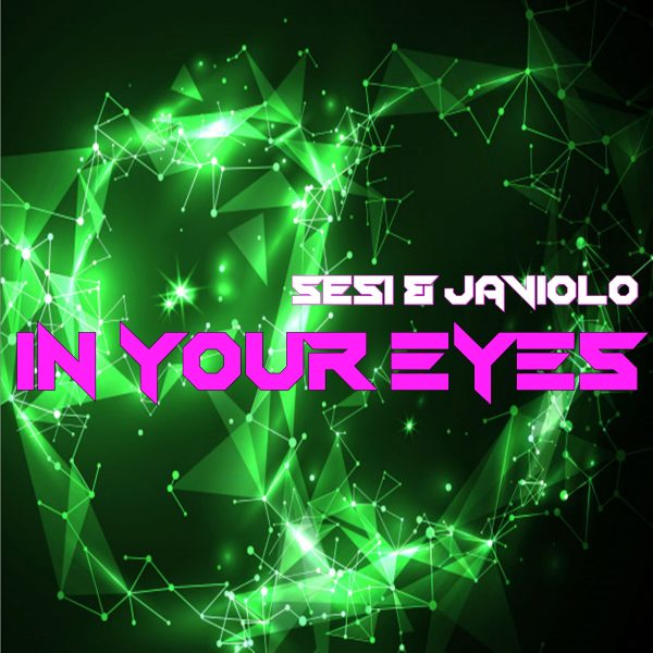 Sesi & Javiolo - In your eyes