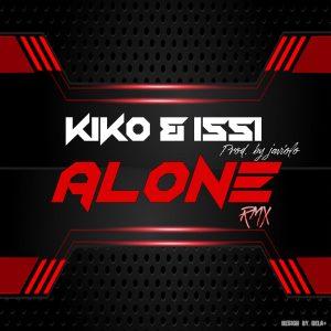 DJ Kiko & DJ Issi – Alone