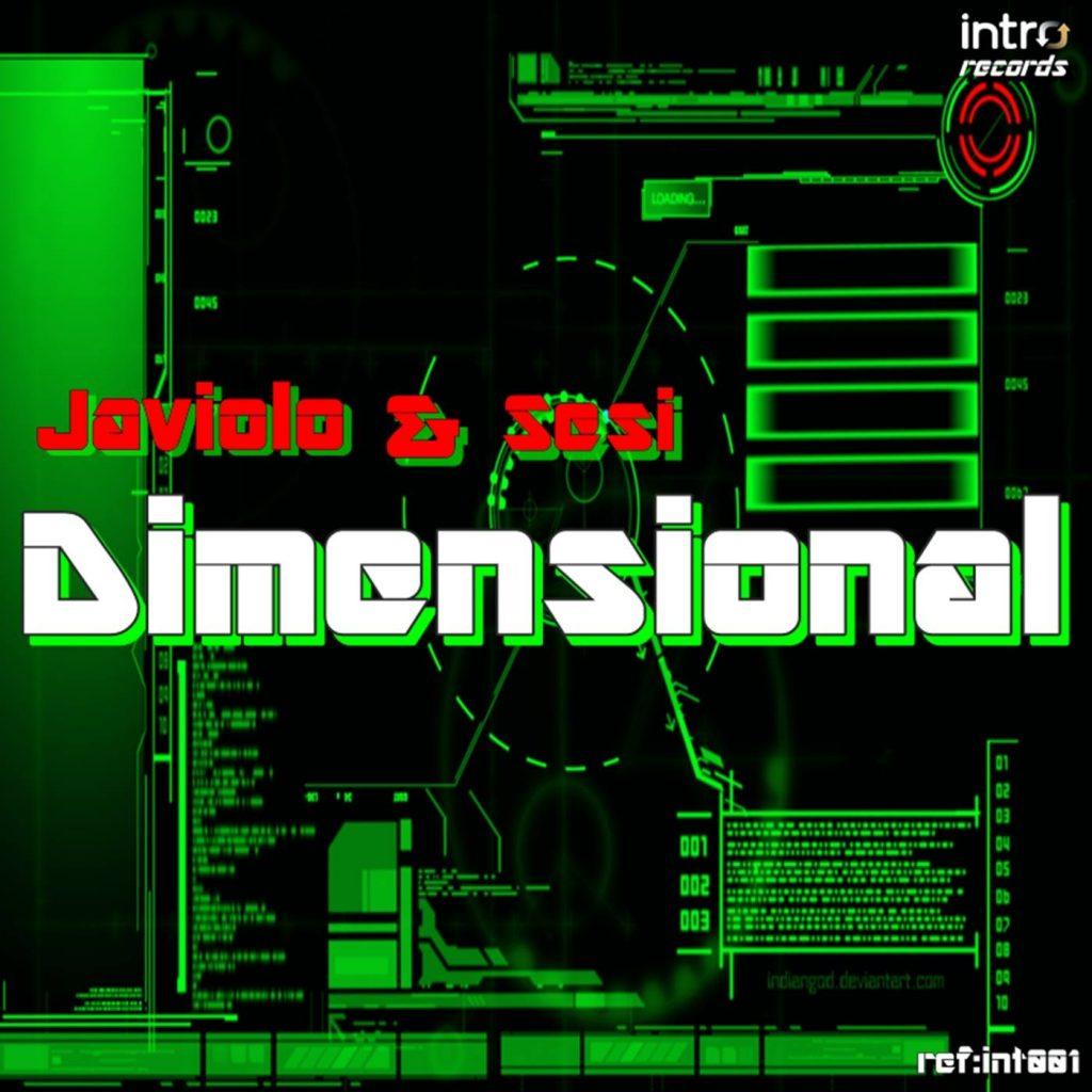 Sesi & Javiolo - Dimensional ( Original Mix ) Intro Records 2015