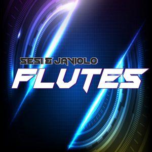 Sesi & Javiolo – Flutes