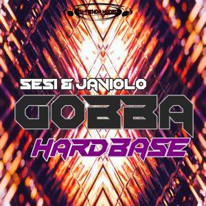 Sesi & Javiolo – Gobba Hardbase