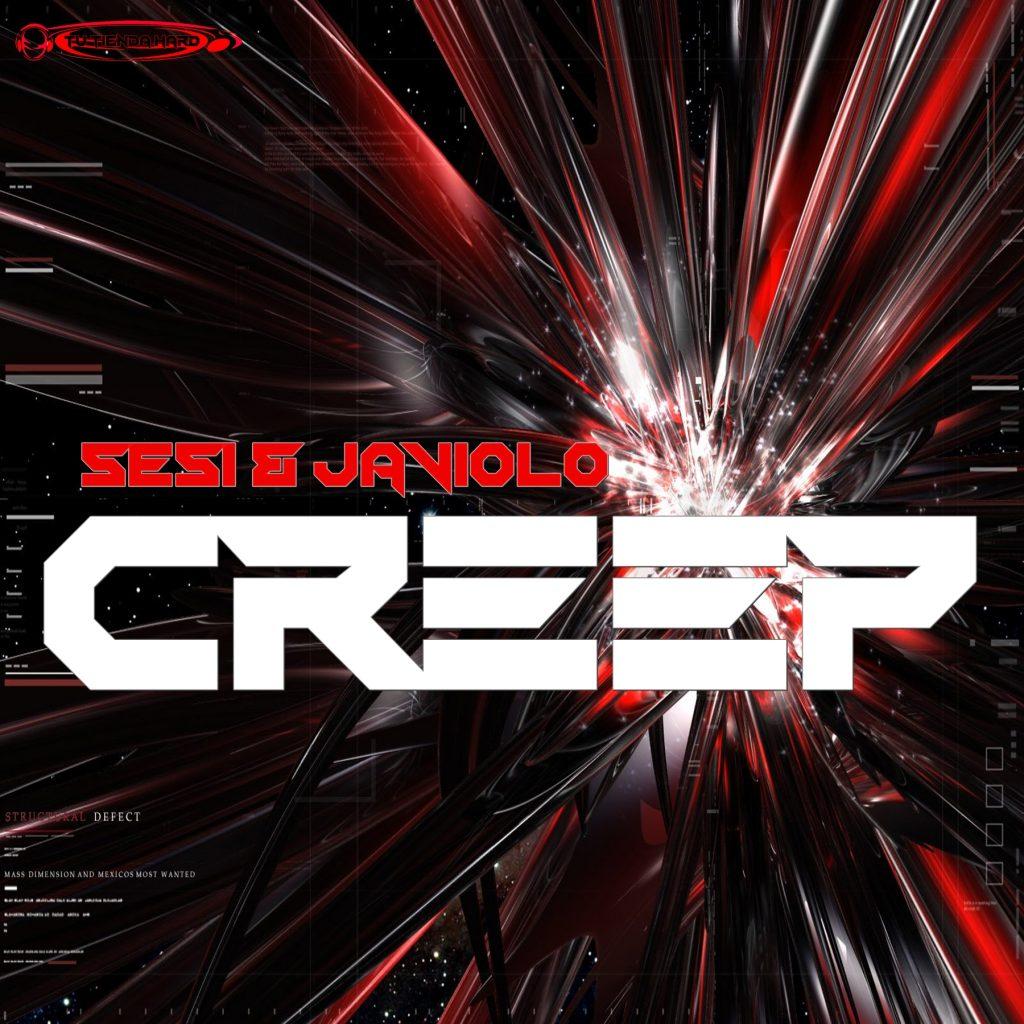 Sesi & Javiolo - Creep