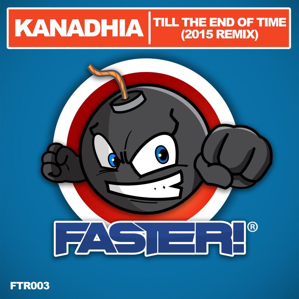 Kanadhia - Till the end of time (Remix 2015)