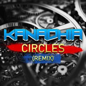 Kanadhia – Circles Rmx (Postmalone)