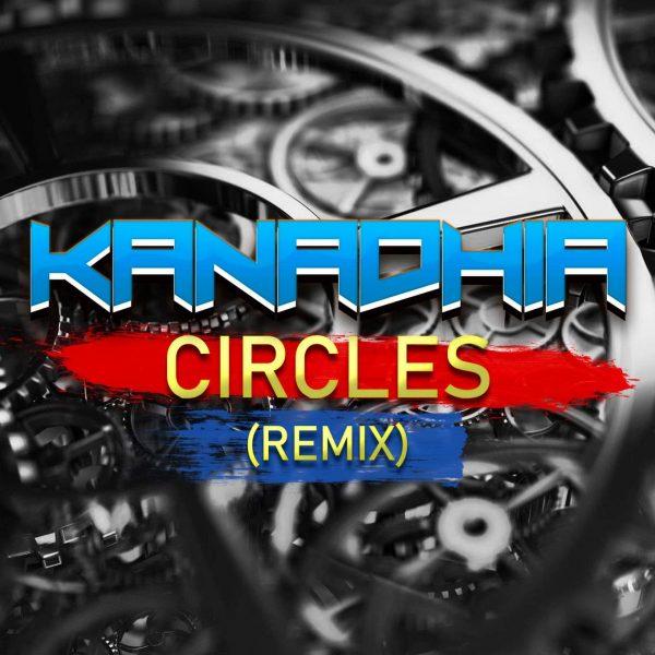Kanadhia - Circles Rmx (PostMalone)
