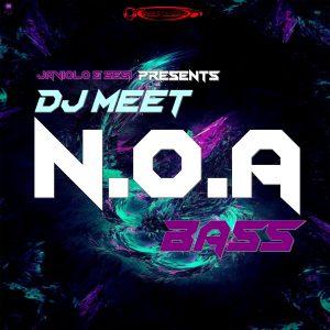 J&S Pres Dj Meet – N.O.A. BASS