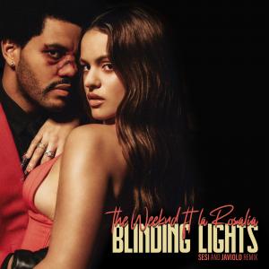 The Weeknd ft. ROSALÍA – Blinding Lights Remix (REMIX BLENDING MAKINA by Sesi & Javiolo) DESCARGA GRATIS🎅🔥💃
