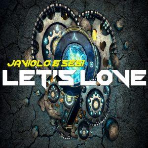 Javiolo & Sesi – Let's Love