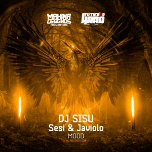 Dj Sisu Vs Sesi & Javiolo – Mood (ML003)