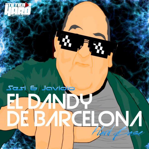 Sesi & Javiolo - El Dandy de Barcelona (hardbase)