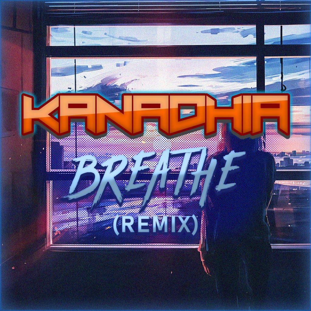 Kanadhia - Breathe