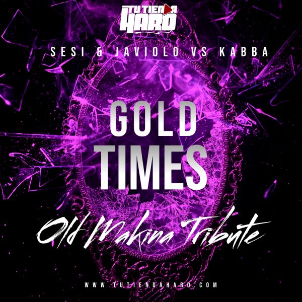 Sesi & Javiolo Vs Kabba - Gold Times (Old Makina Tribute)
