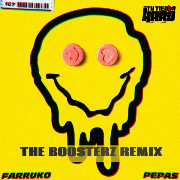Farruko - Pepas (THE BOOSTERZ HARD REMIX) DESCARGA GRATIS